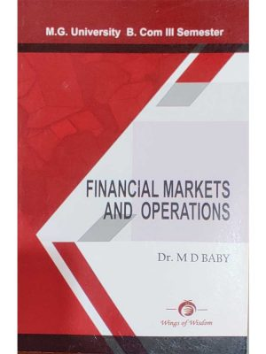 FINANCIAL MARKETS & OPERATION AUTHOR DR.MD BABY
